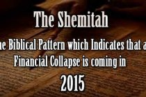 The Shemitah: The Biblical Pattern Which Indicates That A Financial Collapse Is Coming In 2015
