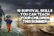 19 Survival Skills You Should Teach your Children This Summer