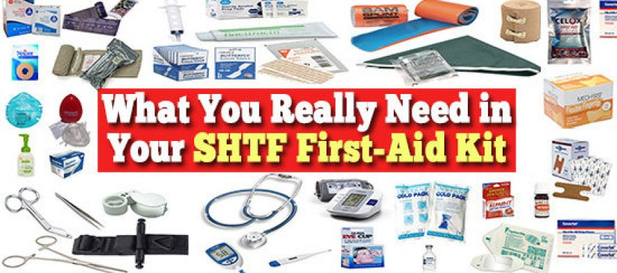 What You Really Need in Your SHTF First Aid Kit
