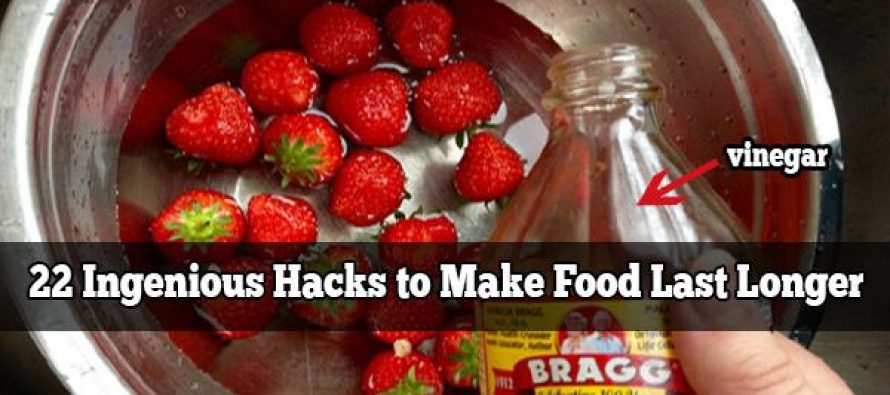 22 Ingenious Hacks to Make Food Last Longer