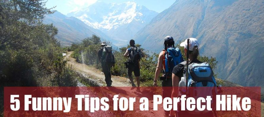 5 Funny Tips For a Perfect Hike