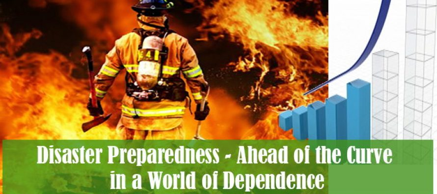 Disaster Preparedness – Ahead of the Curve in a World of Dependence