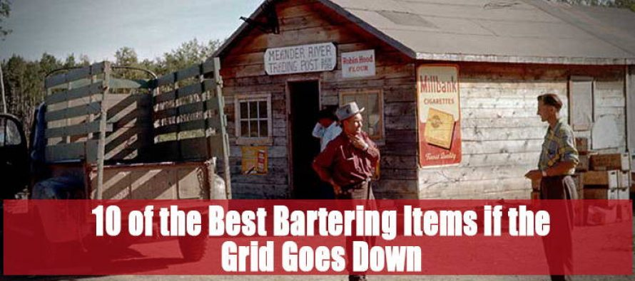 10 of the Best Bartering Items if the Grid Goes Down