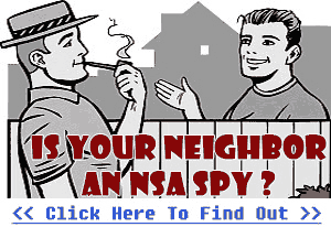 neighbour an NSA spy