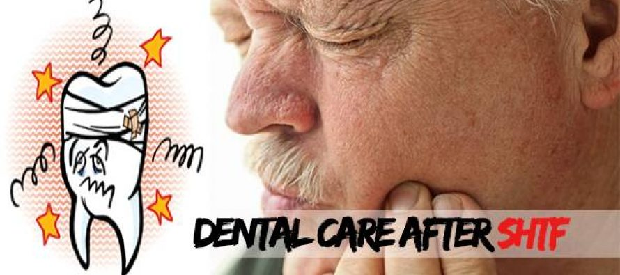 Dental Care after SHTF
