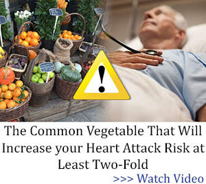 The Common Vegetable That Will Increase your Heart Attack Risk at Least Two-Fold banner BOR
