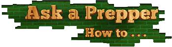 Ask a Prepper