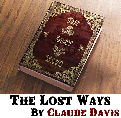 The Lost Ways Claude Davis